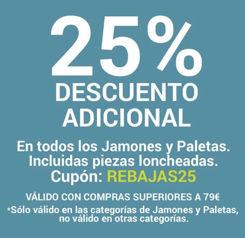 25% Descuento adicional en Jamones y Paletas