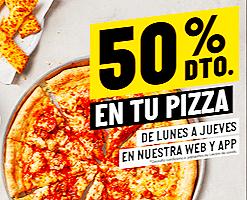 De lunes a jueves -50% de descuento en tu pizza mediana favorita