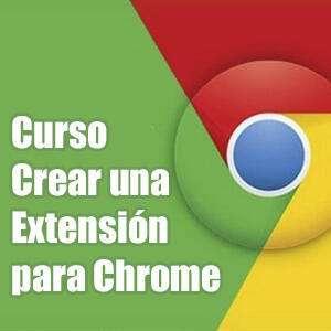 CURSOS:: Cómo crear una extensión para Chrome (udemy, inglés, español)