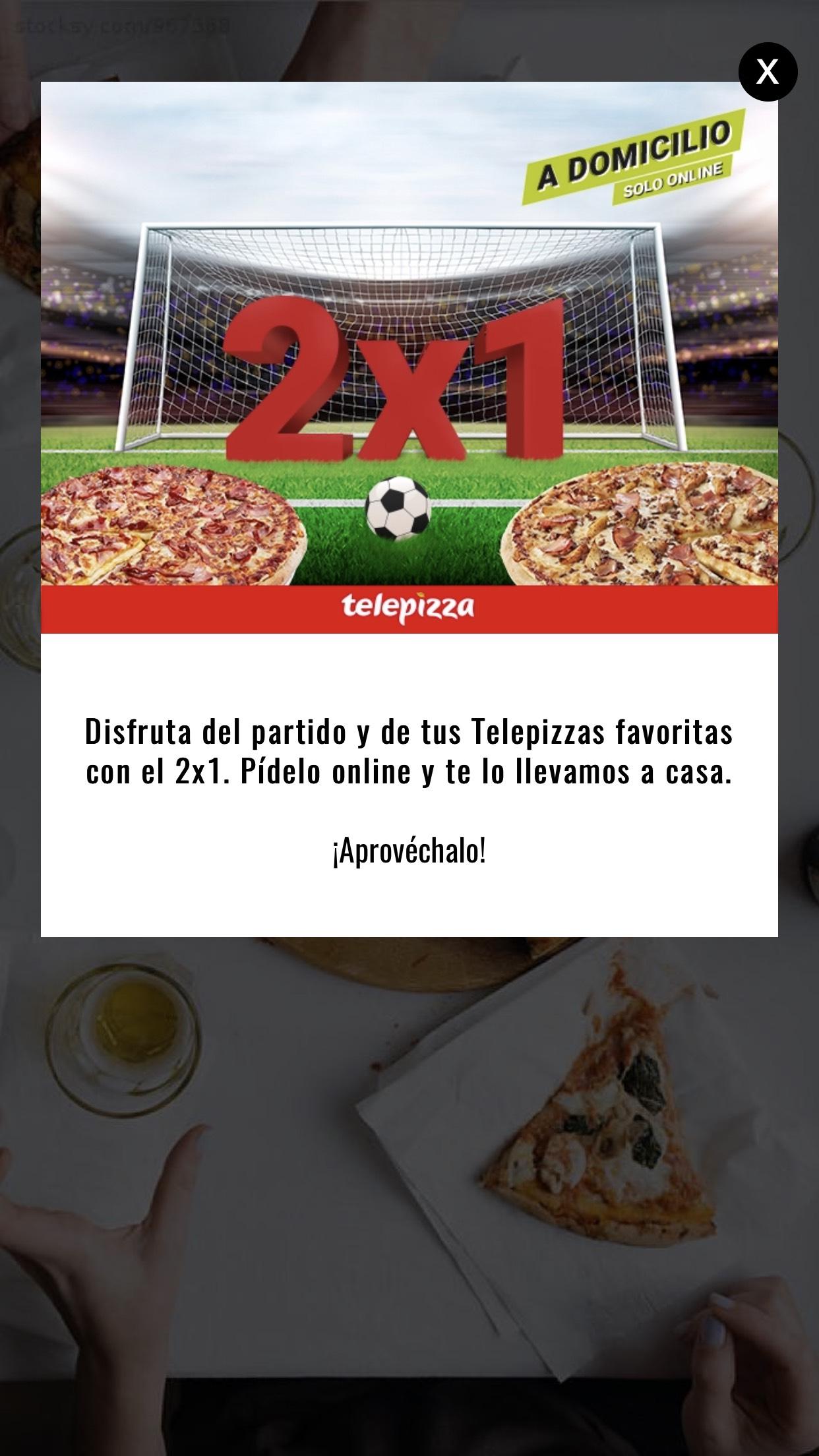 2x1 en Telepizza hasta el 31 de agosto