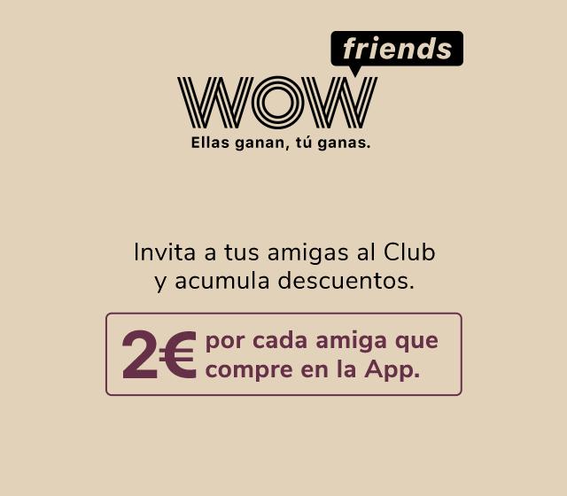 2€ por cada amiga que se apunte y 6€ para ella por compras de más 10