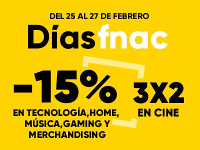 DÍAS FNAC | -15% EN TECNOLOGÍA Y HOME, MÚSICA, MERCHANDISING Y GAMING