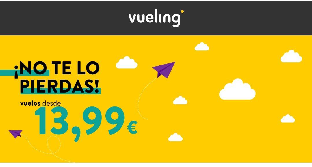 Vuelos desde sólo 13'99€ +Cambios de vuelos gratis + Cancelación en forma de créditogratuita