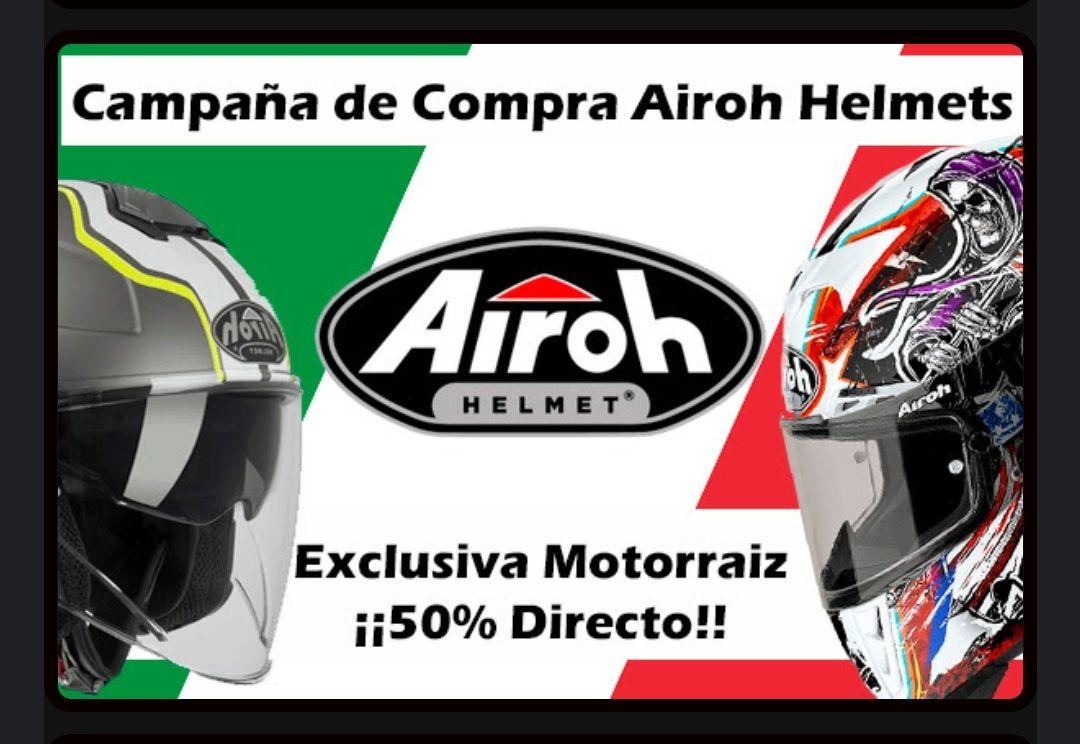 Campaña Airoh Helmet -50% Directo. Integrales,modulares,jet y on-off
