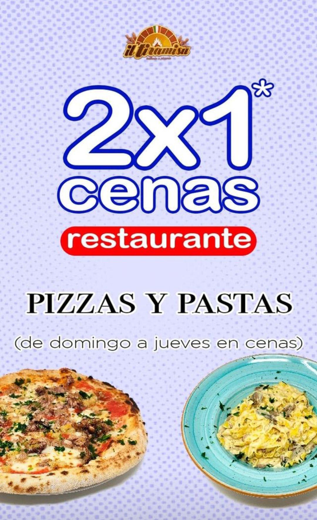 2X1En cenas PIZZAS Y PASTAS Sólo en el Restaurante. De Domingo a Jueves.(Madrid)
