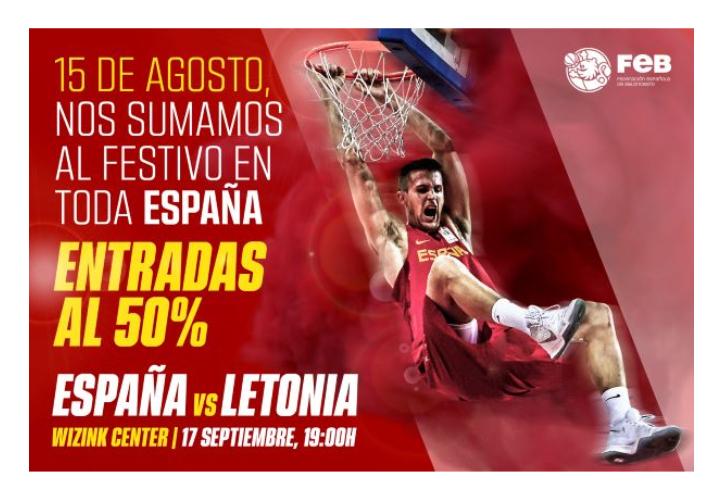 Entradas baloncesto España vs Letonia al 50%