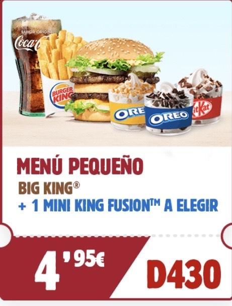 Menú pequeño Big King+ mini king fusion a elegir