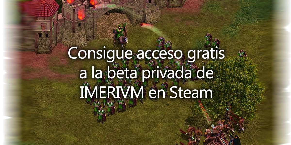 Acceso gratis a beta privada de IMPERIVM 3 HD en Steam