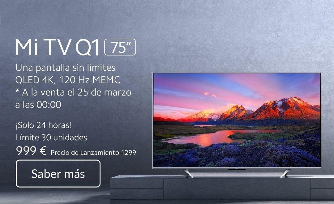 Mi TV Q1 75 (agotada)/ En Mediamarkt no disponible de momento