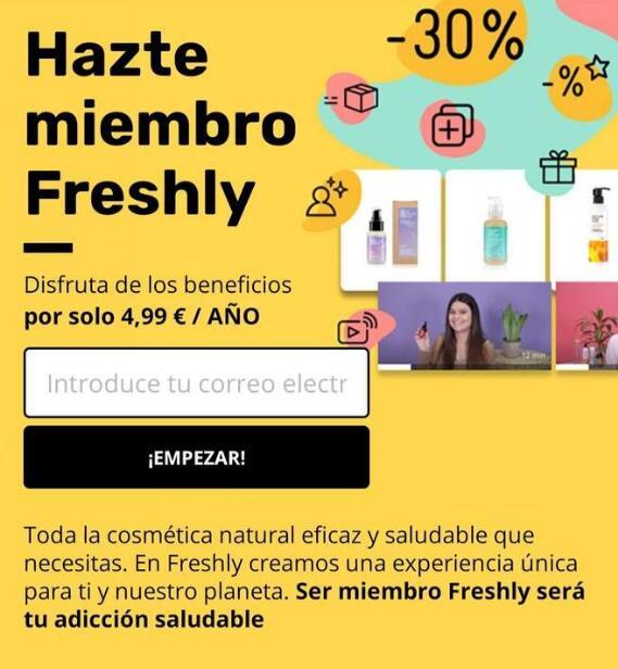 Freshly cosmetics 30% descuento siempre por 4,99€ al año