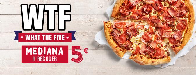 WTFive:Pizza Mediana (hasta 2 ing) por 5€ a recoger