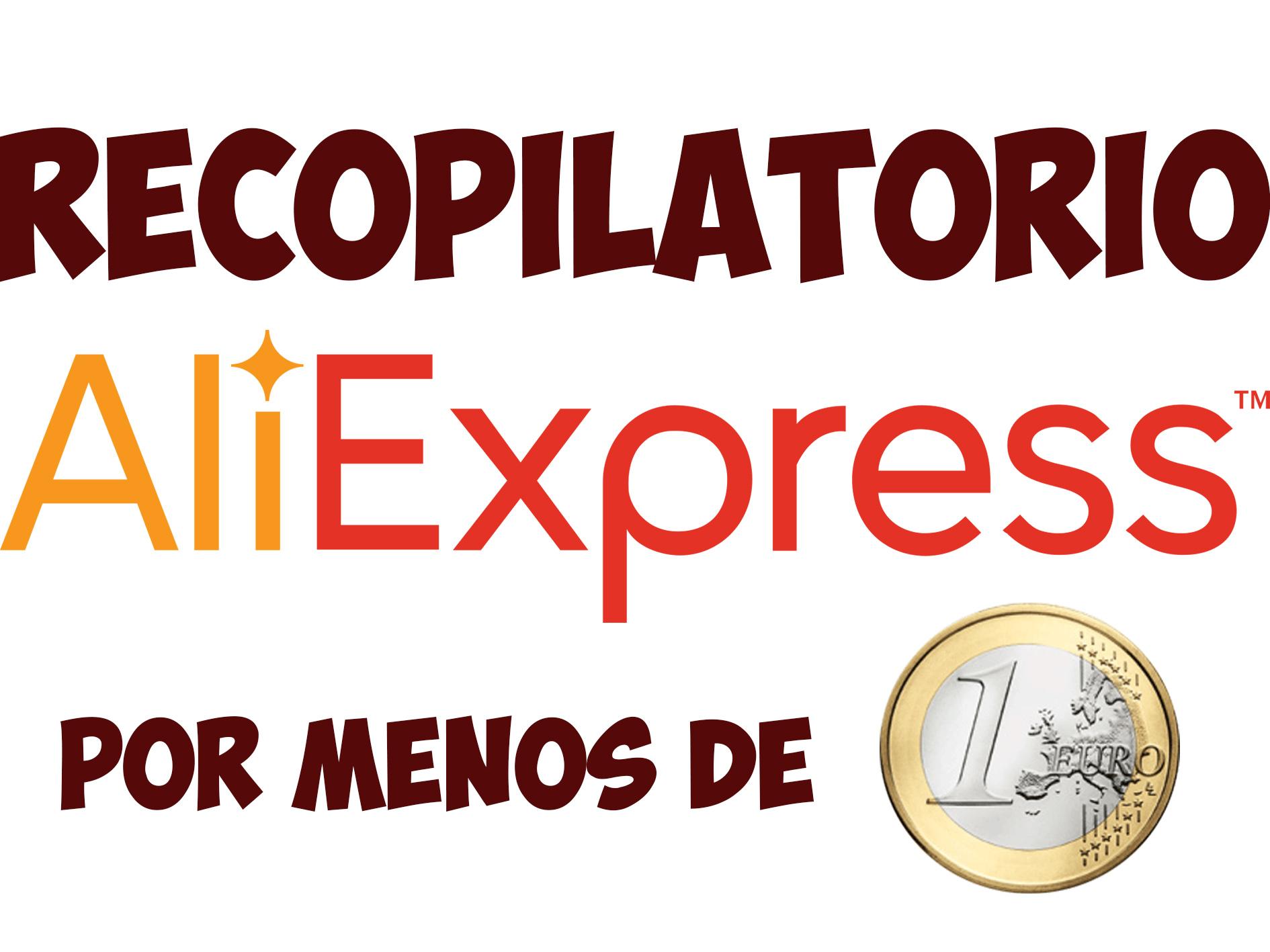 RECOPILATORIO por menos de 1€ (Aliexpress) + BONUS PARTICIPATIVO