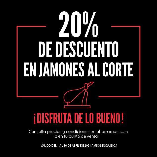 20% de descuento en jamones al corte