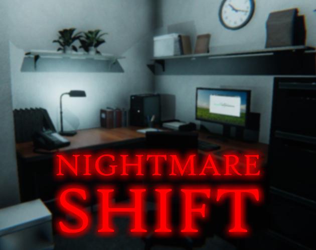 (PC) Nightmare Shift - Itch.io