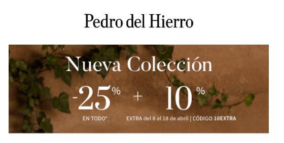 25%+10% en todo de Pedro del Hierro.