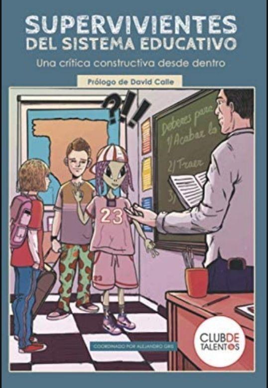 Supervivientes del sistema educativo: Una crítica constructiva desde dentro