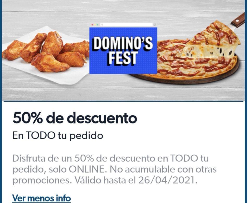 Dominos pizza 50% de descuento en todo tu pedido(ONLINE)