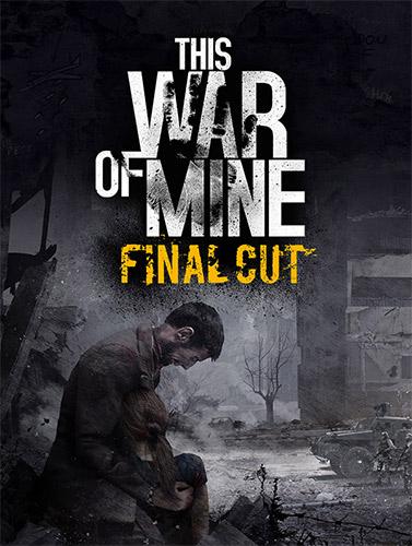 This War Of Mine Final Cut para Steam