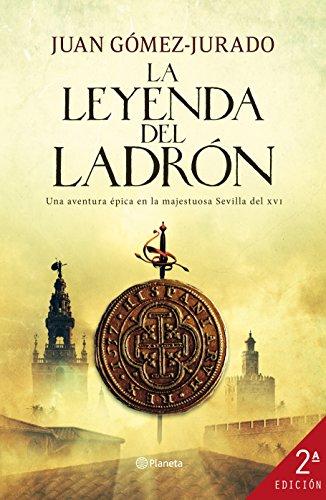 Libro: La Leyenda del Ladrón, de Juan Gómez Jurado