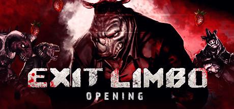Exit Limbo: Opening GRATIS