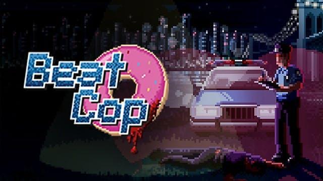Beat Cop para Steam