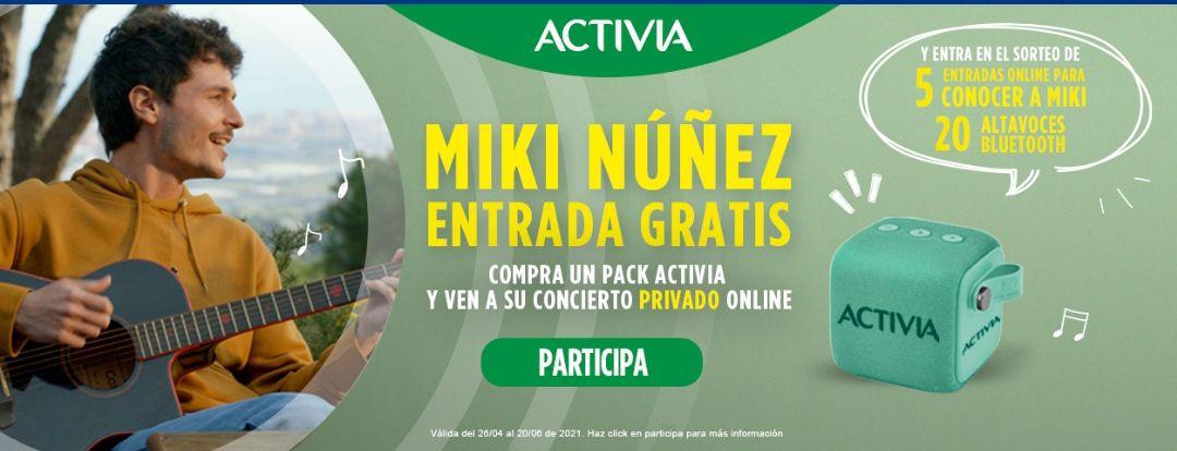 Entrada Gratis para el Concierto Privado Online de Miki Nuñez con Activia (Premio Seguro)