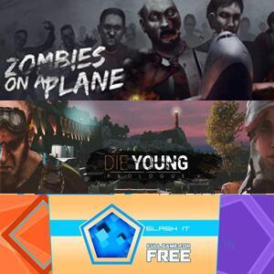 3 Juegos GRATIS - Slash It, Zombies on a Plane Deluxe y Die Young: Prologue [PC]