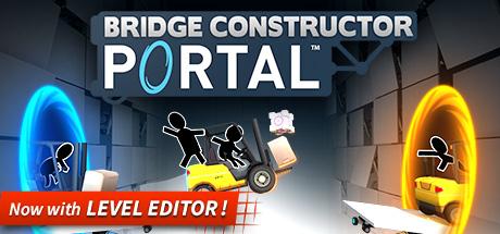 (PC STEAM): Franquicia Bridge Constructor. (Bridge Constructor Portal por 1,99€) - Dtos superiores al 75%
