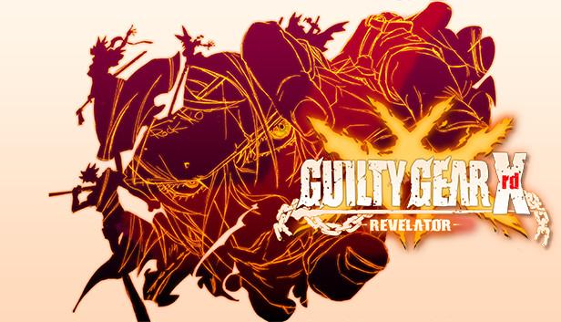 Guilty Gear Xrd -Revelator- (Steam)