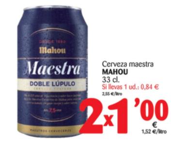 Mahou Maestra 2x1€ en Alimerka