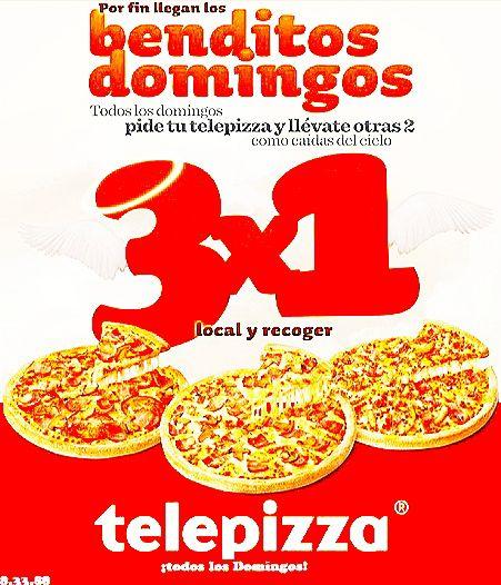 Oferta 3X1 Telepizza mañana y todos los domingos con Benditos Domingos