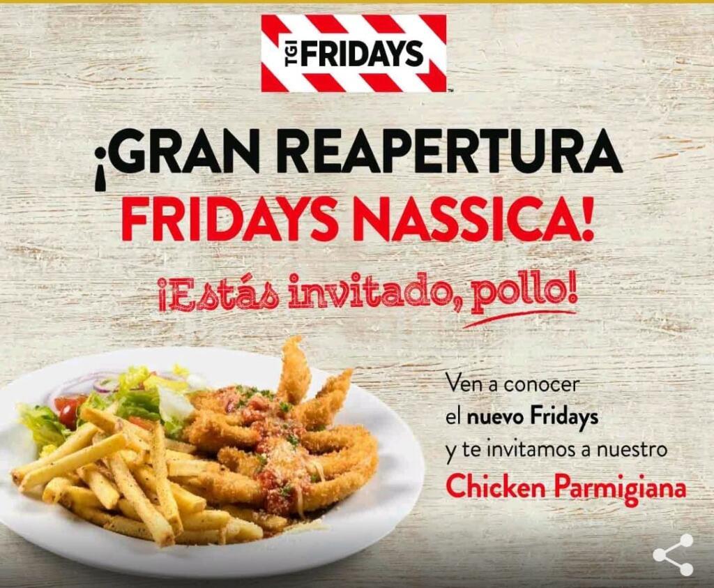 Plato de pollo gratis en Friday's Nassica