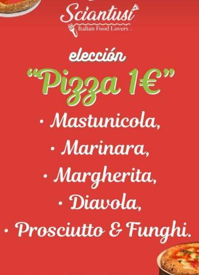 Pizza 1€ Sciantusi Madrid