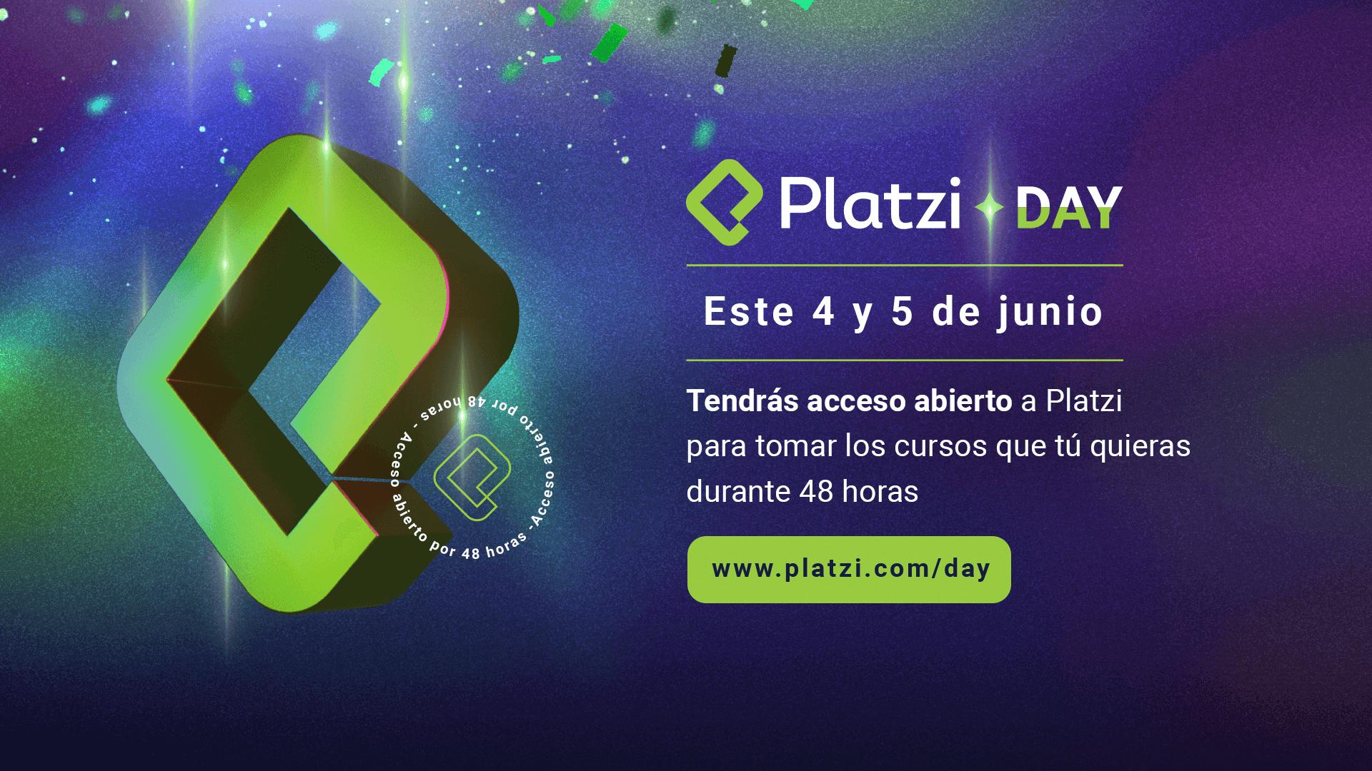 PLATZI DAY 4 y 5 DE JUNIO