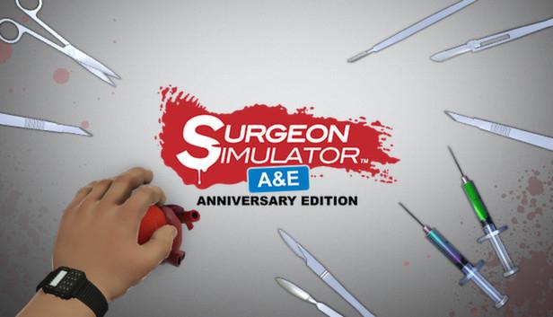 Surgeon Simulator Anniversary Edition