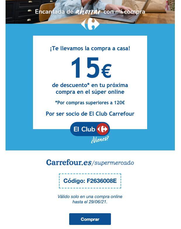 15€ descuento Carrefour Online. Hasta el 29/06/2021. Compras superiores a 120€