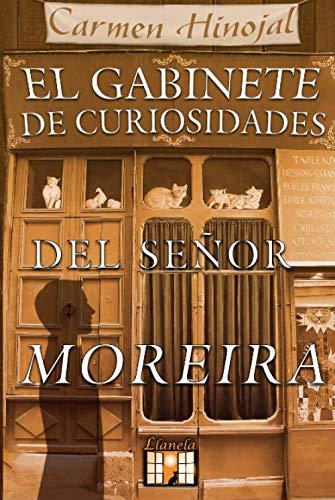 El Gabinete de Curiosidades del señor Moreira Tapa dura