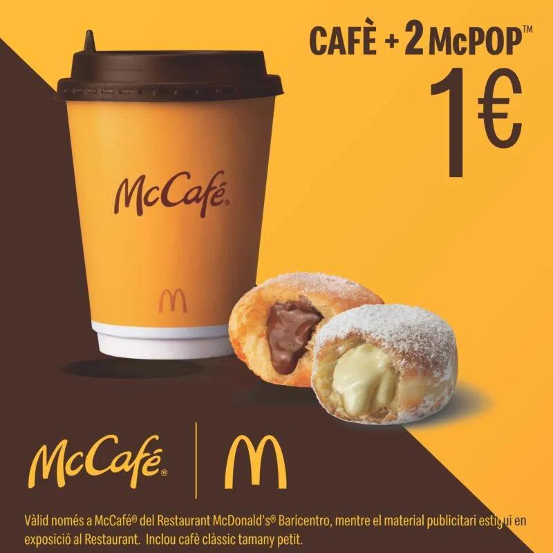 McDonald's (CC Baricentro): 1 café + 2 McPops o 1 café + 1 croissant por 1€