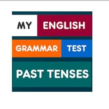 My English Grammar Test: Past Tenses PRO