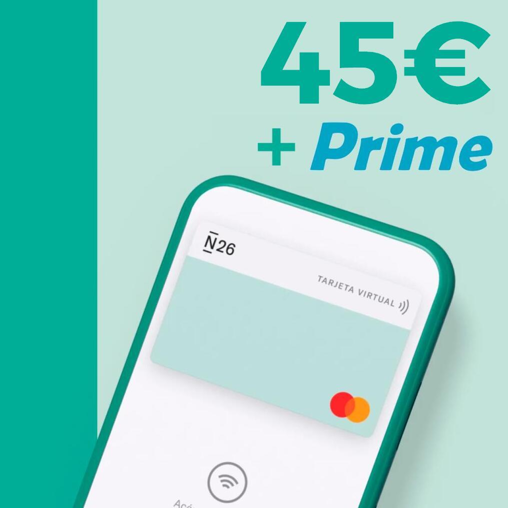 45€ + Amazon Prime GRATIS con N26