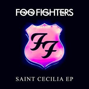 """Foo Fighters EP """"Saint Cecilia"""" gratis (Año 2015)."""