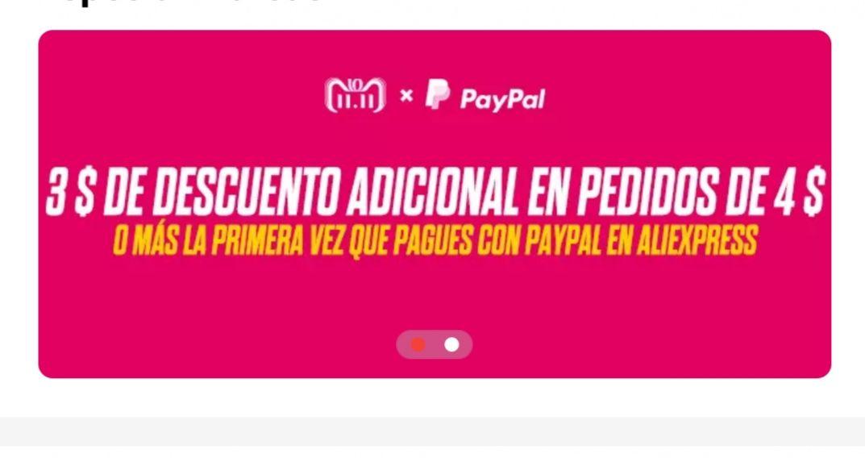 (3$ descuento pagando 4$, 7$ pagando 8$ + 50% descuento) en AliExpress por PayPal