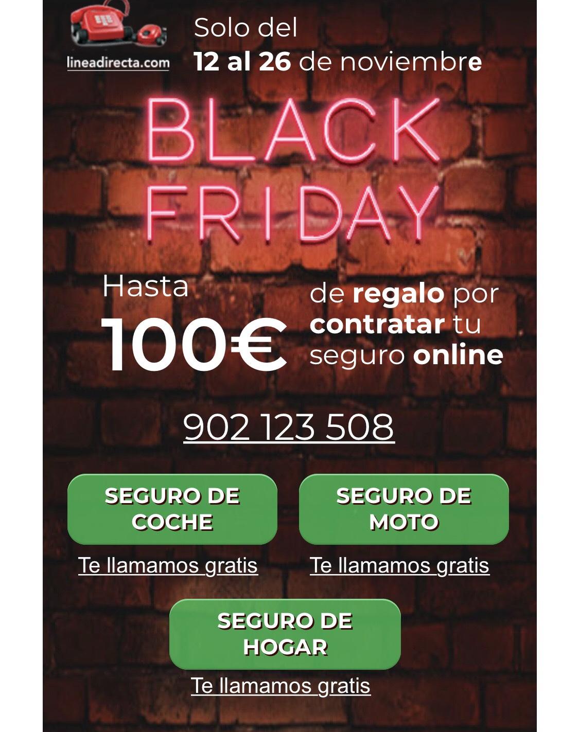 Hasta 100€ de descuento al contratar tu seguro (Black Friday)