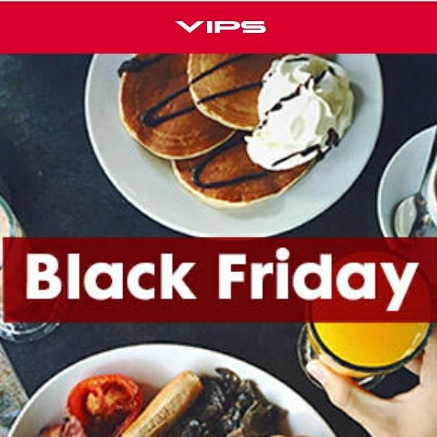 VIPS BLACK FRIDAY ...25% DESCUENTO en los desayunos