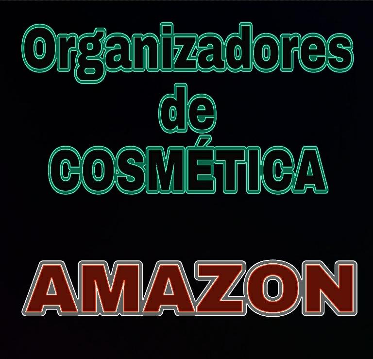Organizadores de cosmética...