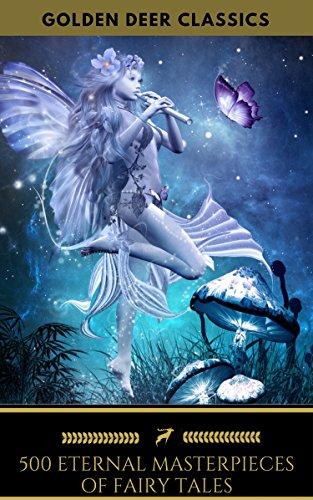 Kindle: 500 Eternal Masterpieces Of Fairy Tales (inglés) - Gratis