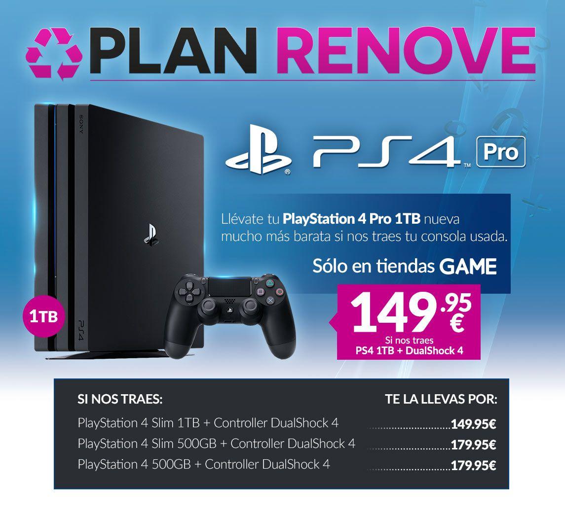 PS4 Pro 1TB - Plan Renove
