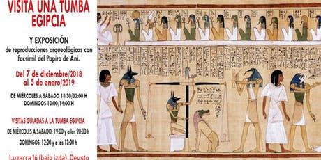 BILBAO: Exposición arqueológica y visitas guiadas a una tumba egipcia (GRATIS).
