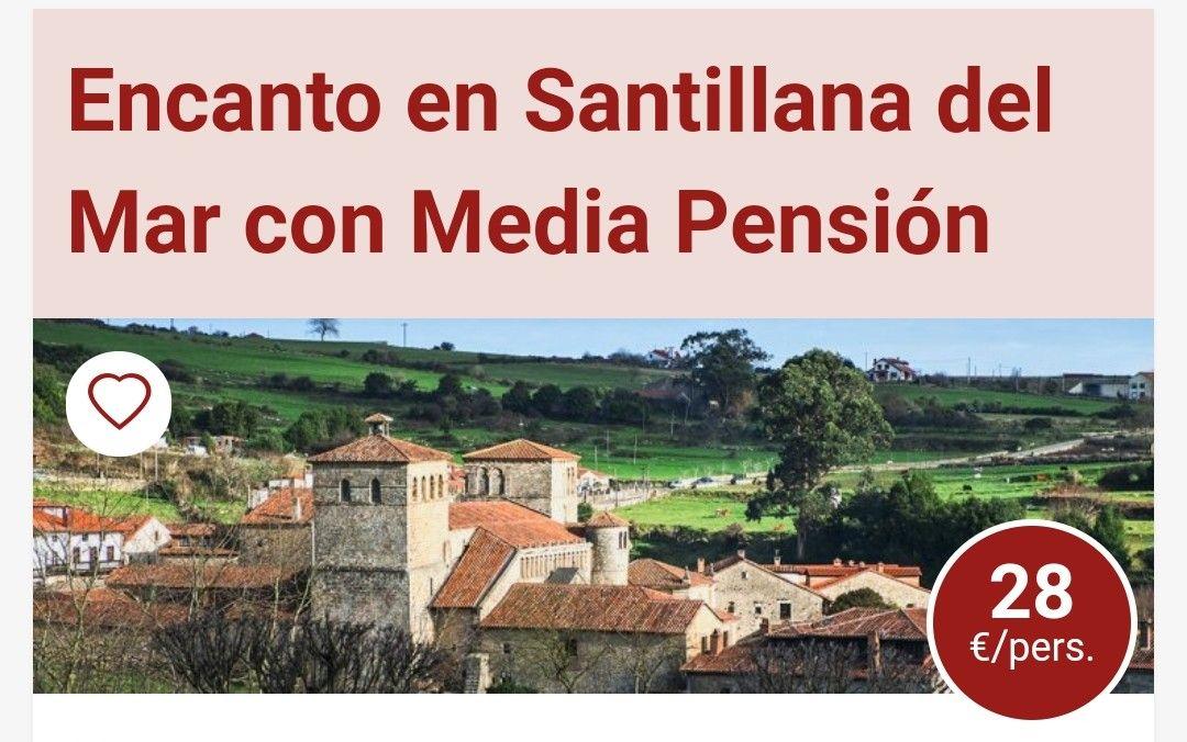 ENCANTO EN SANTILLANA DEL MAR con Media Pensión 28€ por persona.