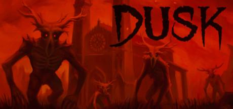 DUSK -  juego de terror